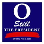 O Still the President bumper magnet, square