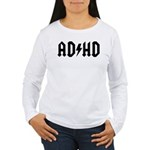 AD HD Women's Long Sleeve T-Shirt