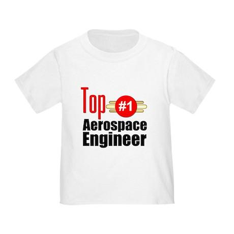 Top Aerospace Engineer Toddler T-Shirt