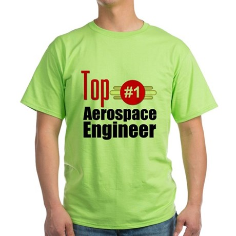 Top Aerospace Engineer Green T-Shirt