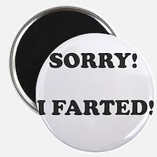 "SORRY! I FARTED! 2.25"" Magnet (10 pack)"