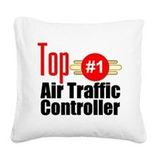 Top Air Traffic Controller Square Canvas Pillow