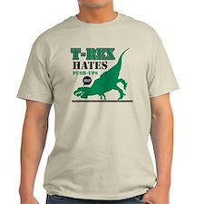 T-Rex Hates Push Ups T-Shirt