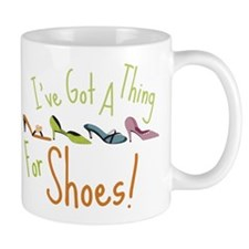 A Thing For Shoes Mug