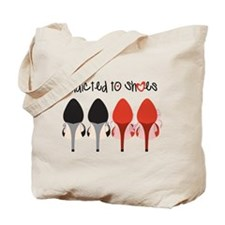 Addicted To Shoes Tote Bag