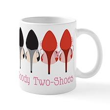 Goody Two Shoes Mug