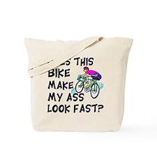 Funny Bike Saying Tote Bag