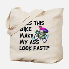 Funny Bike Saying Tote Bag