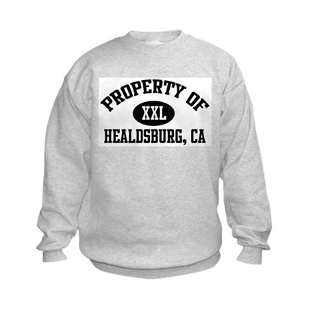 Property of HEALDSBURG Kids Sweatshirt