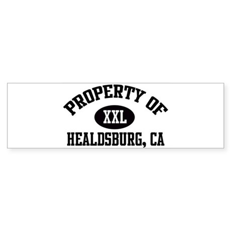 Property of HEALDSBURG Bumper Sticker