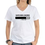 Sarcasm loading Women's V-Neck T-Shirt