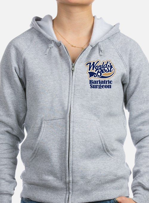 Bariatric Surgeon (Worlds Best) Zip Hoodie