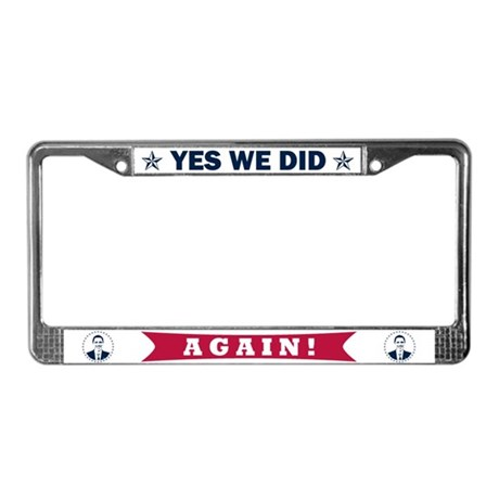 Obama Yes We Did Again Color License Plate Frame