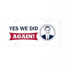 Obama Yes We Did Again Color Aluminum License Plat