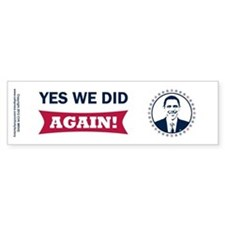 Obama Yes We Did Again Color Bumper Sticker