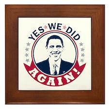 Obama Yes We Did Again Color Framed Tile