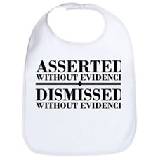 Dismissed Without Evidence Atheist Bib