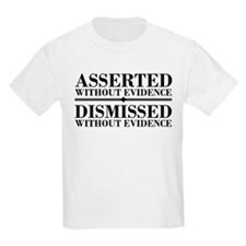 Dismissed Without Evidence Atheist T-Shirt