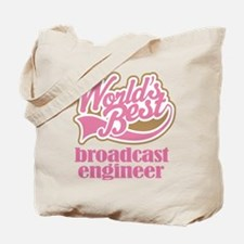 Broadcast Engineer (Worlds Best) Tote Bag