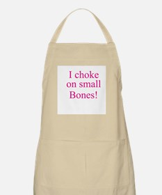 I CHOKE ON SMALL BONES! BBQ Apron