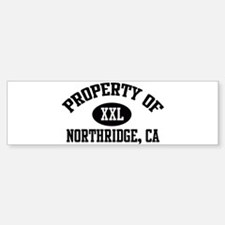 Property of NORTHRIDGE Bumper Bumper Bumper Sticker