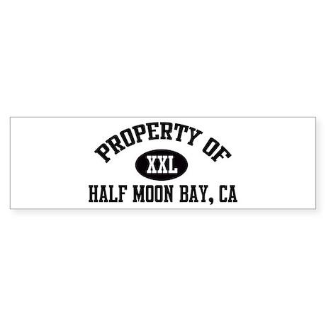 Property of HALF MOON BAY Bumper Sticker
