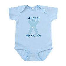 My Body My Choice Infant Bodysuit
