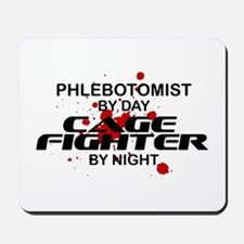 Phlebotomist Cage Fighter Mousepad