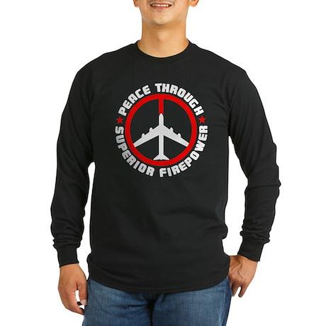 Peace Through Superior Firepower Long Sleeve T-Shi