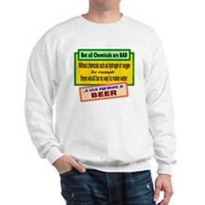 Not All Chemicals Are Bad-Dave Barry/t-shirt Sweat