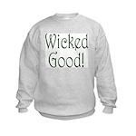 Wicked Good! Kids Sweatshirt