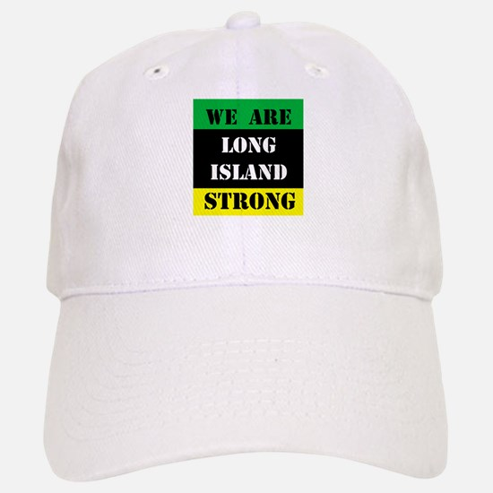 WE ARE LONG ISLAND STRONG Baseball Baseball Cap