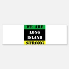 WE ARE LONG ISLAND STRONG Sticker (Bumper)