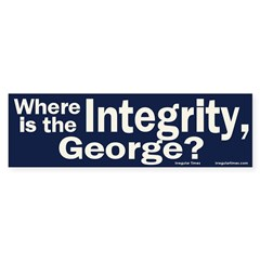 Where is the Integrity? Bumper Bumper Sticker