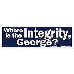 Where is the Integrity? Bumper Bumper Sticker