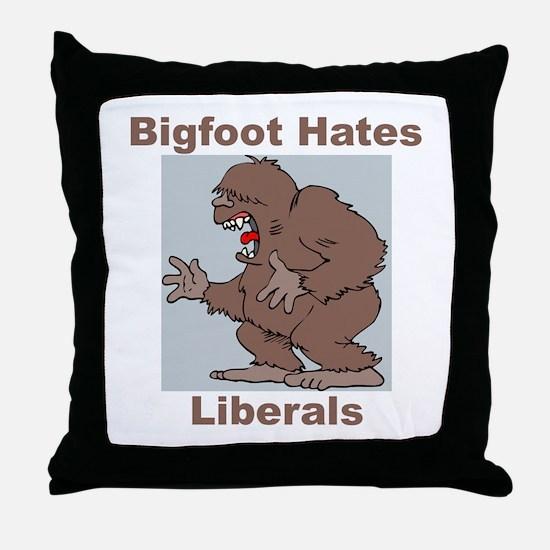 Bigfoot Hates Liberals Throw Pillow