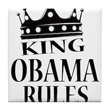 King Obama Rules Tile Coaster