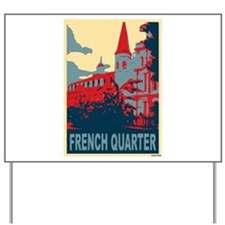 French Quarter in Red and Blue Yard Sign