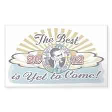 The Best is Yet to Come Decal