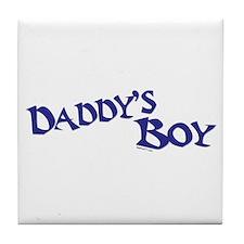 Daddy's Boy Tile Coaster