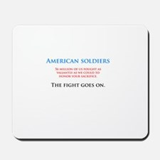 I'm sorry soldiers Mousepad