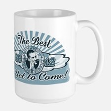 The Best is Yet to Come Large Mug