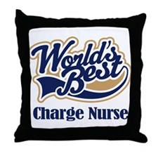 Charge Nurse (Worlds Best) Throw Pillow
