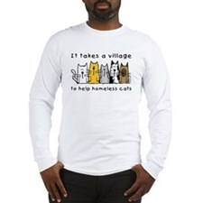 Takes a Village, Feral Cats Long Sleeve T-Shirt