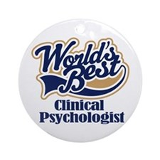 Clinical Psychologist (Worlds Best) Ornament (Roun