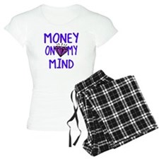 Money on my mind Pajamas