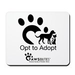 Opt to Adopt black and white Mousepad