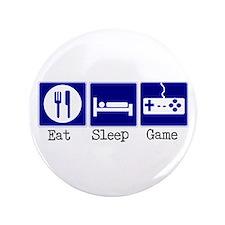 "Eat, Sleep, Game 3.5"" Button"