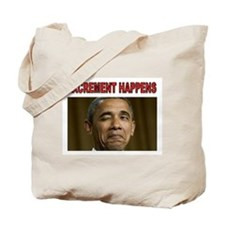 EXCREMENT Tote Bag