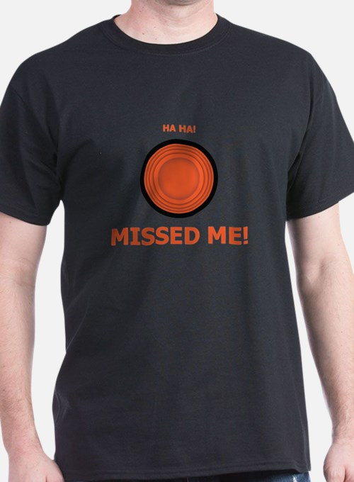 Missed Me T-Shirt